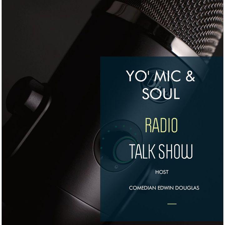 YO' MIC & SOUL RADIO TALK SHOW- MARKETING AND BRANDING