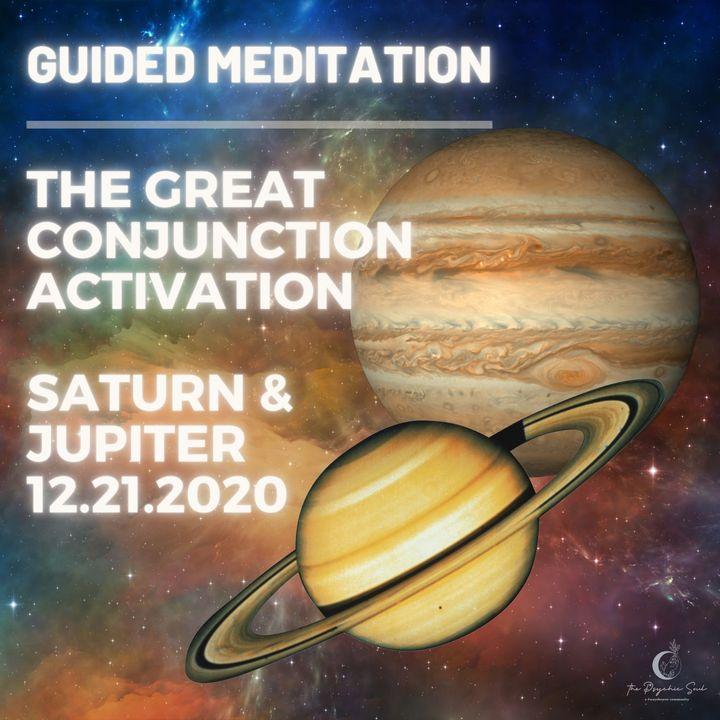 The Great Jupiter Saturn Conjunction Activation Meditation