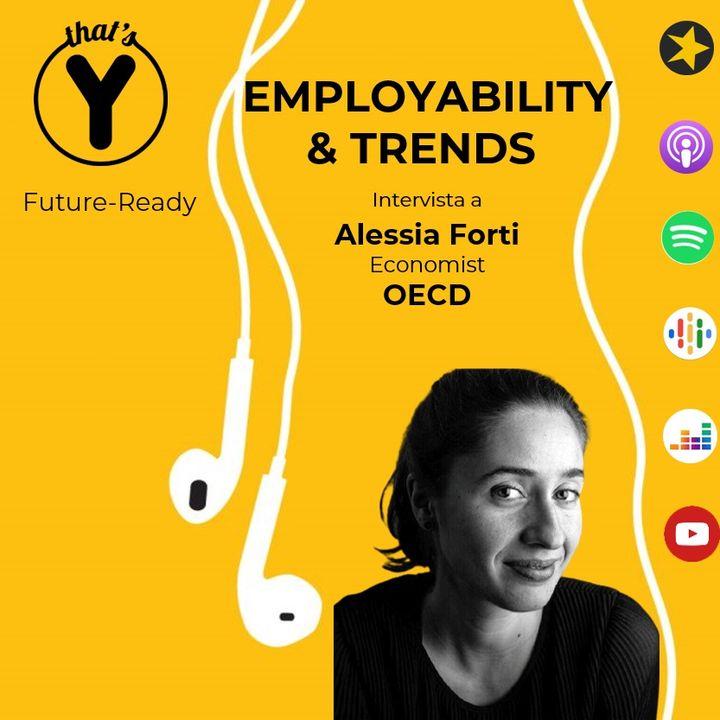 """""""Employability & Trends"""" con Alessia Forti OCSE [Future-Ready]"""