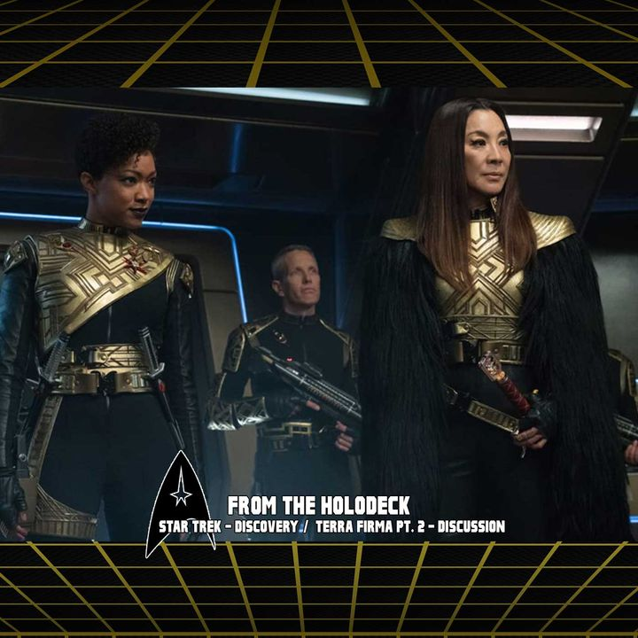 Star Trek: Discovery Edition – 3.10 'Terra Firma PT.2'
