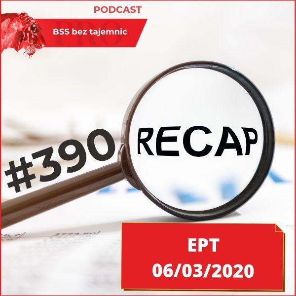 #390 EPT, czyli Ekspresowe Podsumowanie Tygodnia – 06.03.2020