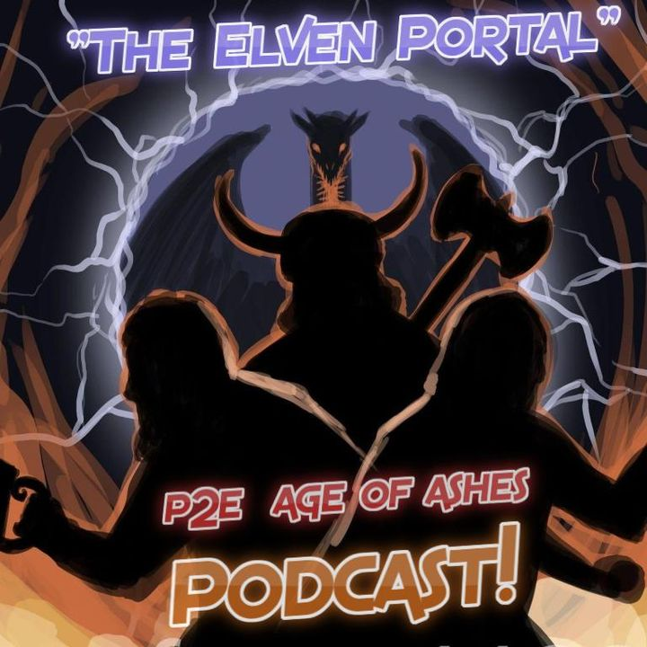 """P2E/Age of Ashes """"The Elven Portal Podcast!"""" S2 Ep.20 """"Grappling Reach"""""""
