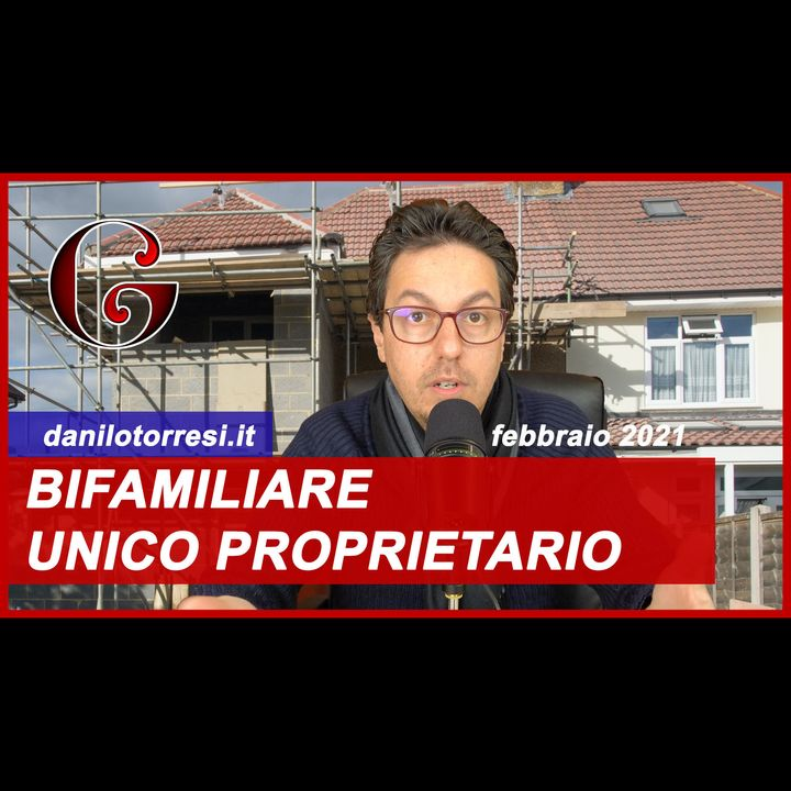 SUPERBONUS 110% UNICO PROPRIETARIO edificio bifamiliare - risposta 58 del 2021