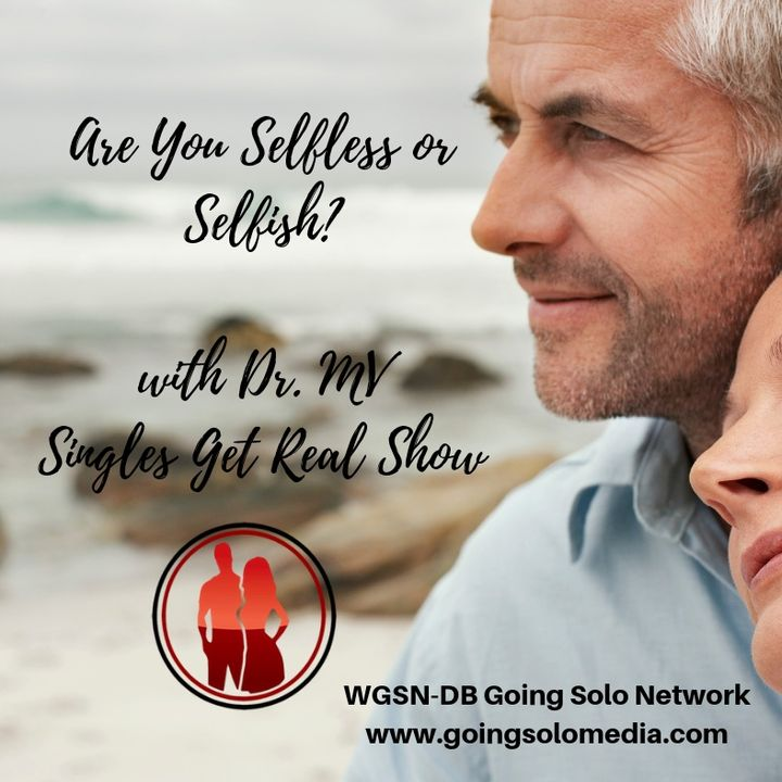 Are You Selfless or Selfish - Dr MV