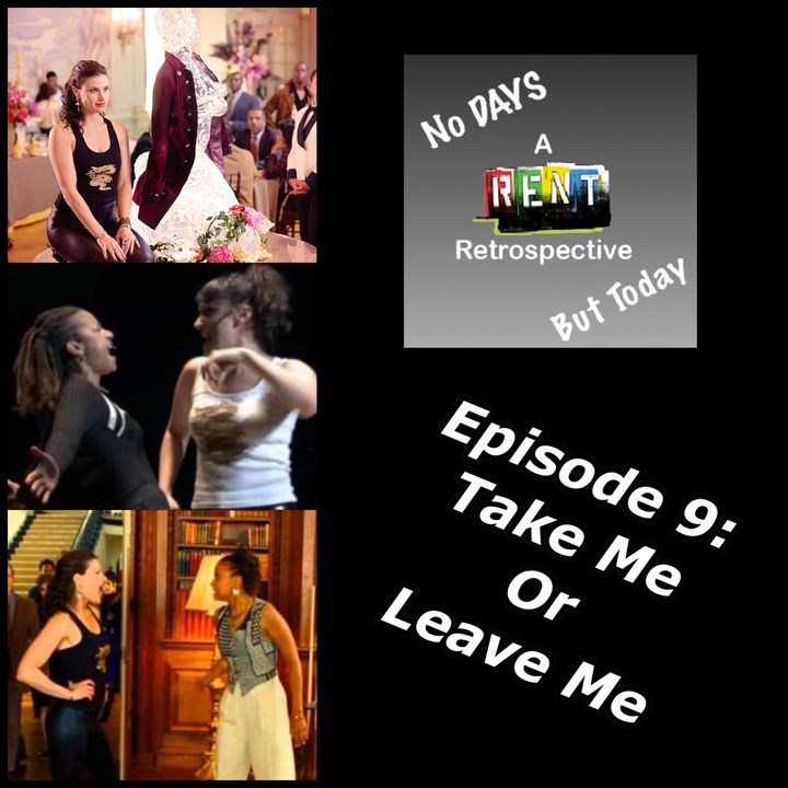 No Days But Today Episode 9: Take Me or Leave Me (Special Guest: Liz Whitaker)