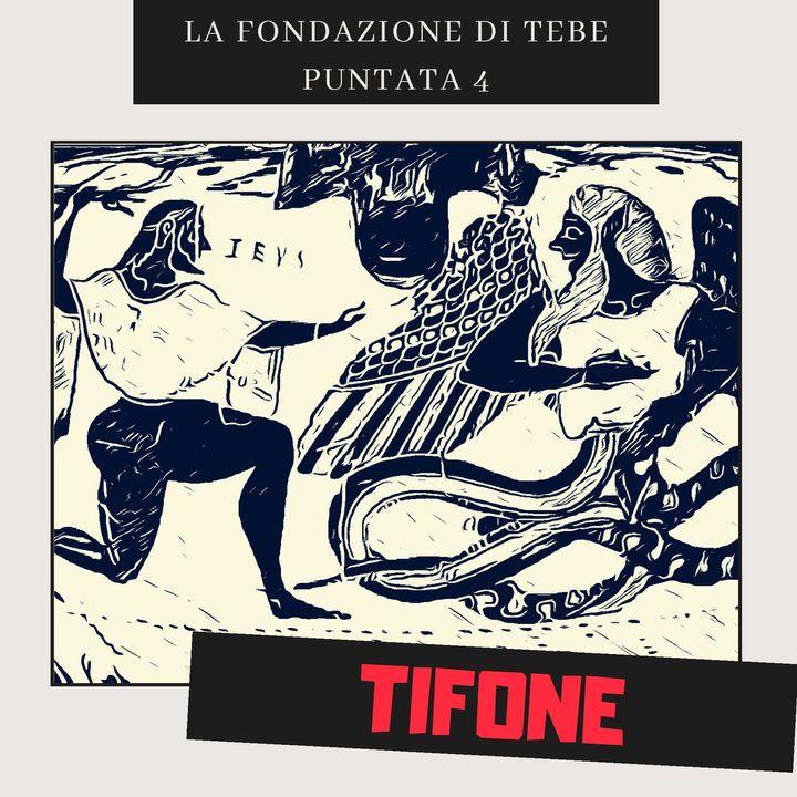 4- Tifone