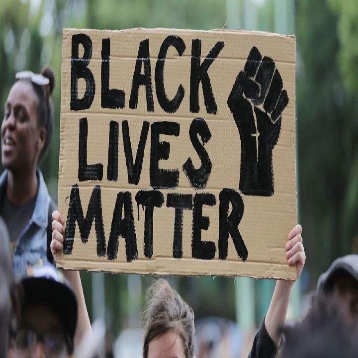 """Episode #70-""""Black Lives Matter...Really?"""""""