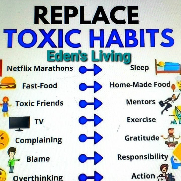 REPLACE TOXIC HABITS