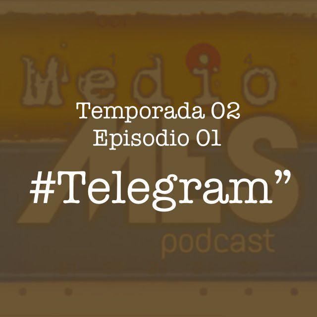 18 #Telegram (T02 Ep 01)