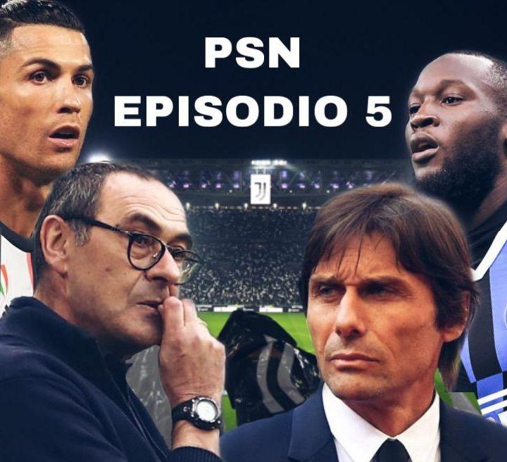 Episodio 5: Derby d'Italia, caldo e rinviato.