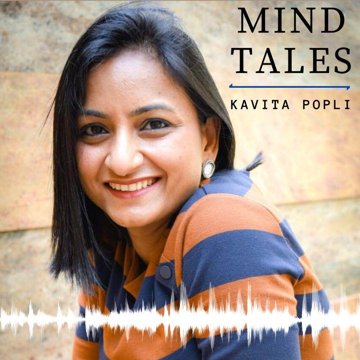 Mind Tales | Life Coach Kavita Popli