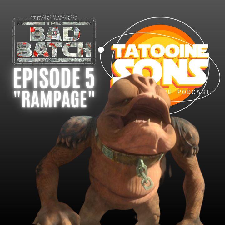 "The Bad Batch Season 1Episode 5 ""Rampage"" Reaction"