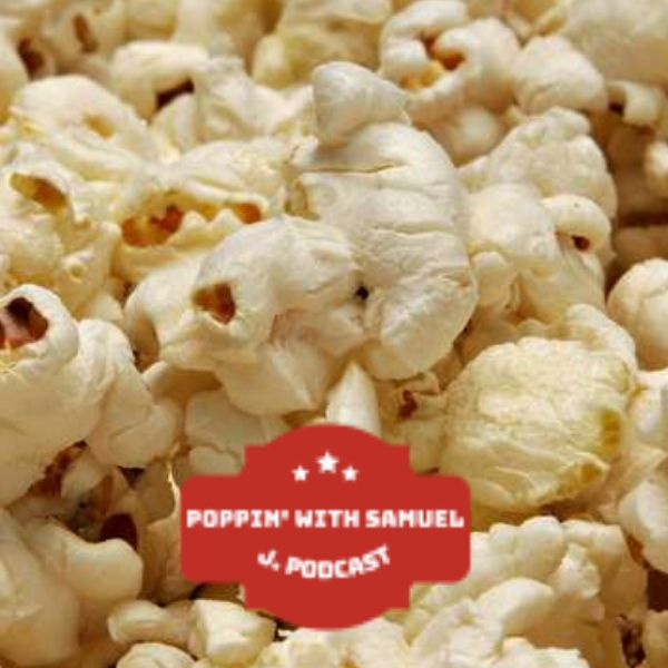 Popped Podcast #2- DC Comics Snack Mixes
