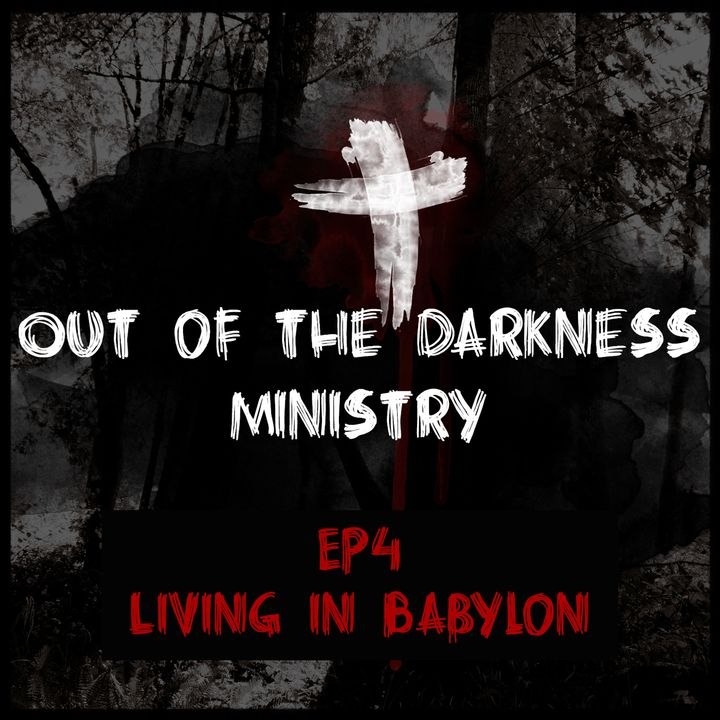 OTDM4 Living in Babylon