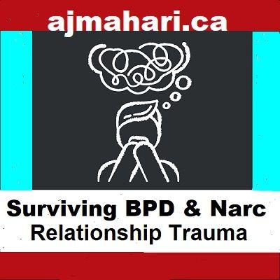 Surviving BPD and Narc Relationship Trauma