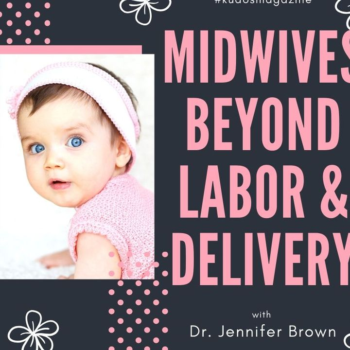 Midwife Supports Beyond Delivery