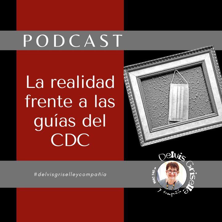 La realidad frente a las guías del CDC