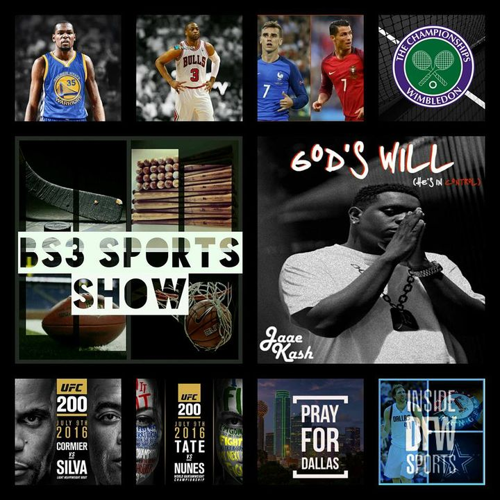 BS3 Sports Show 7.9.16