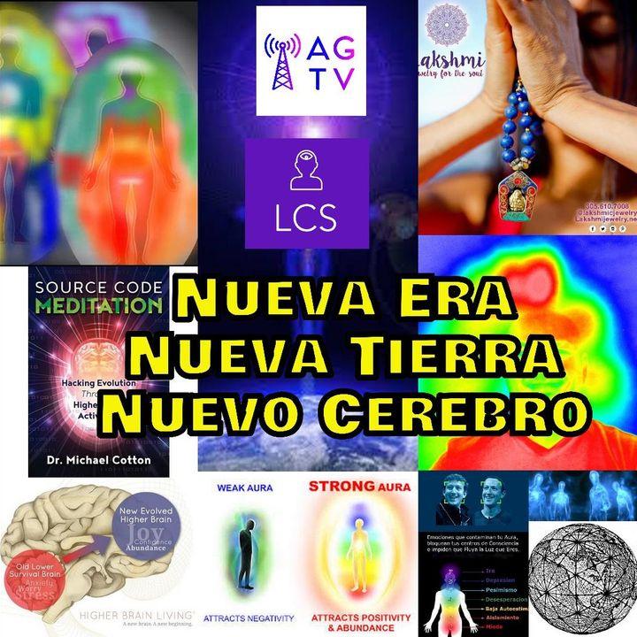 #72 Nueva Era, Nueva Tierra, Nuevo Cerebro