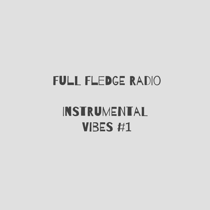Episode 53: Instrumental Vibes #1