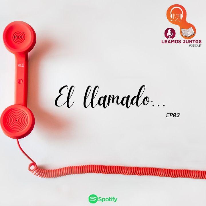 EP02 EL LLAMADO || Al Servicio de Dios