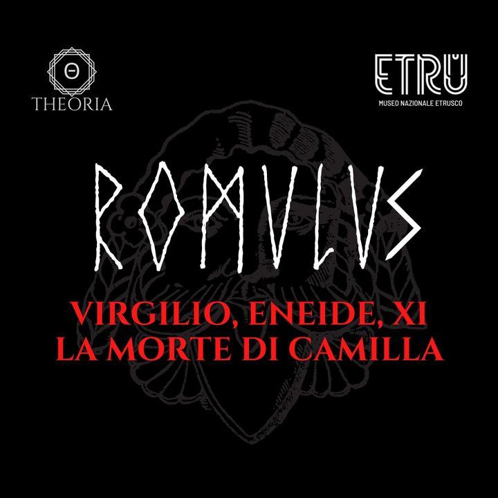 Virgilio, Eneide  XI- La morte di Camilla
