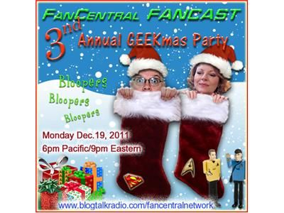 FanCentral FANCAST 3rd Annual GEEKmas Party!