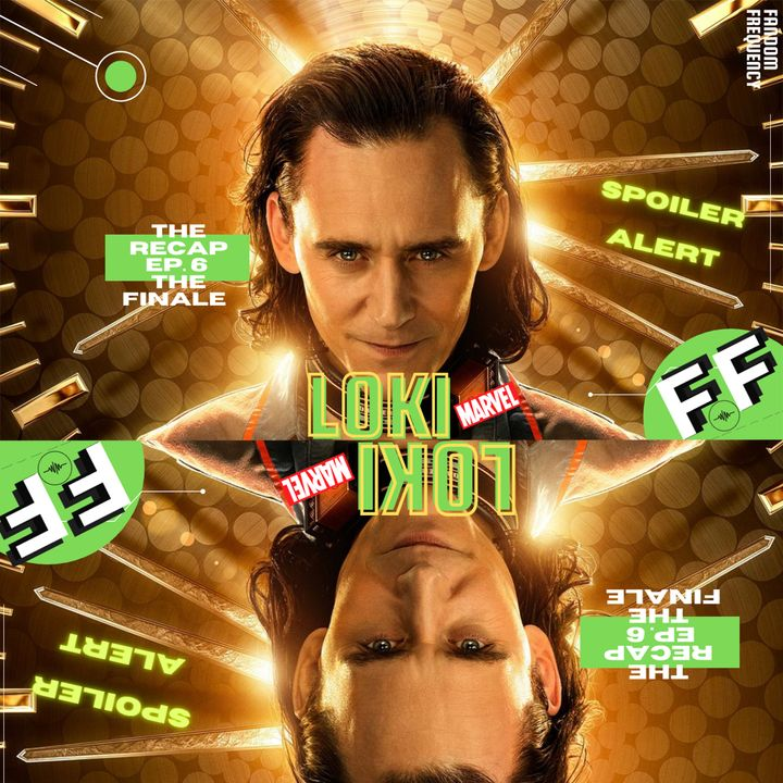 Loki (Episode 6   Finale   For All Time. Always.) - THE RECAP