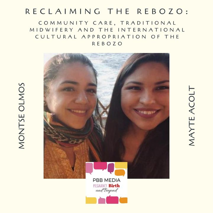 Reclaiming the Rebozo with Mayte Acolt and Montse Olmos
