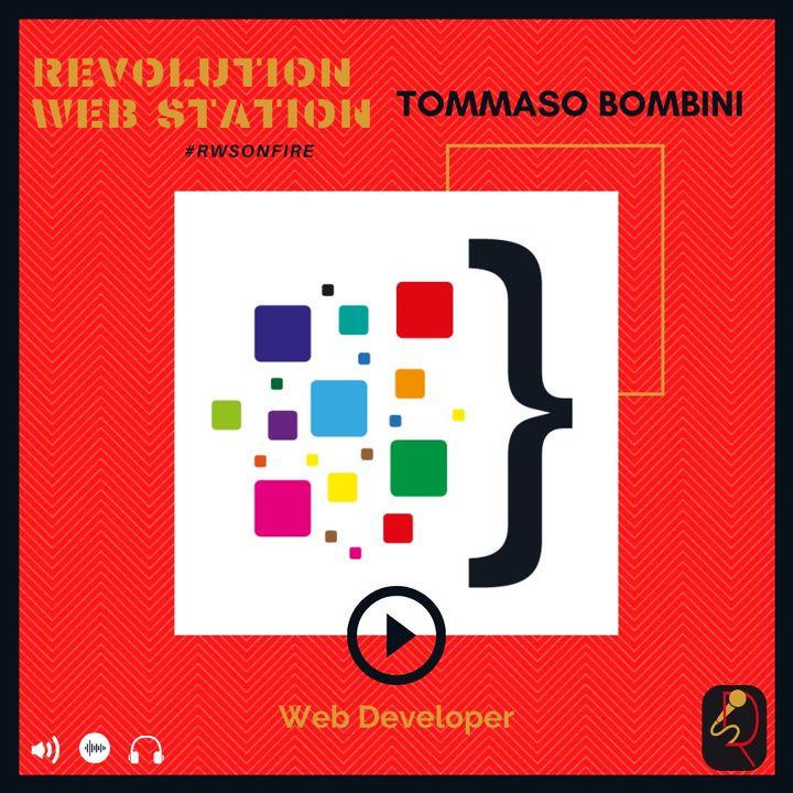 INTERVISTA TOMMASO BOMBINI - WEB DEVELOPER