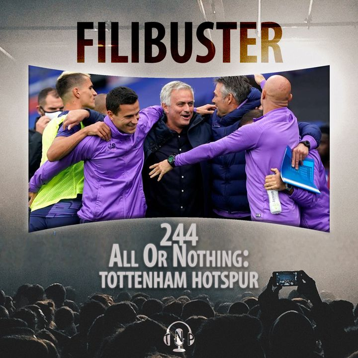 244 - All Or Nothing: Tottenham Hotspur
