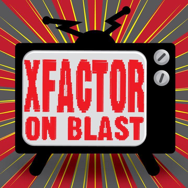 X Factor on blast