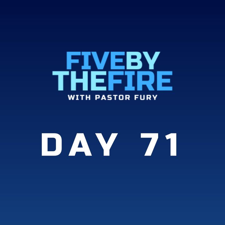Day 71 - It's For OUR Own Good