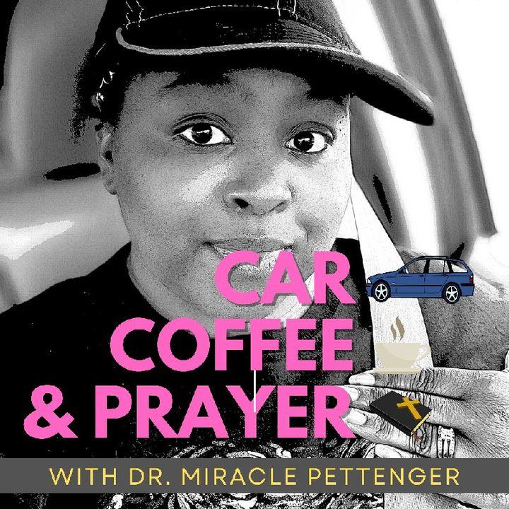 Car 🚗 Coffee ☕ and Prayer 😇🙏 2021_0916
