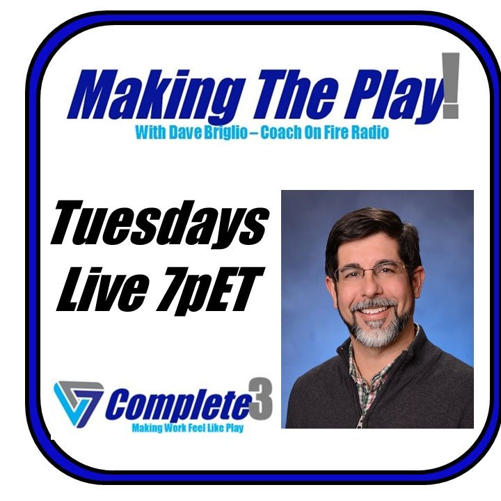 Making The Play with Dave Briglio