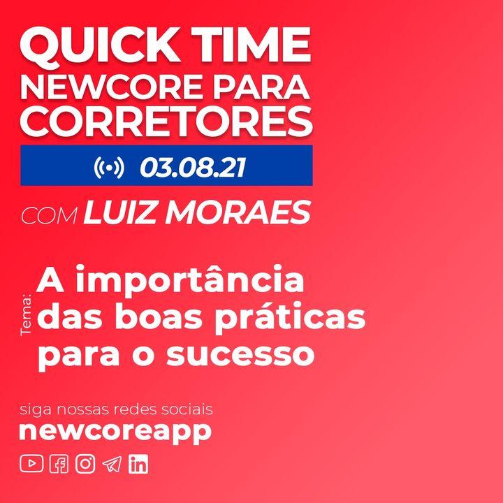 Quick Time - A importância das boas práticas para o sucesso