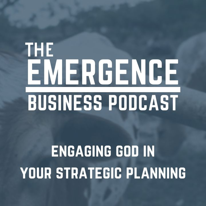 Engaging God In Your Strategic Planning