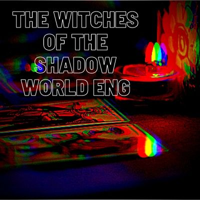 The Witches Of The Shadow World - ENG