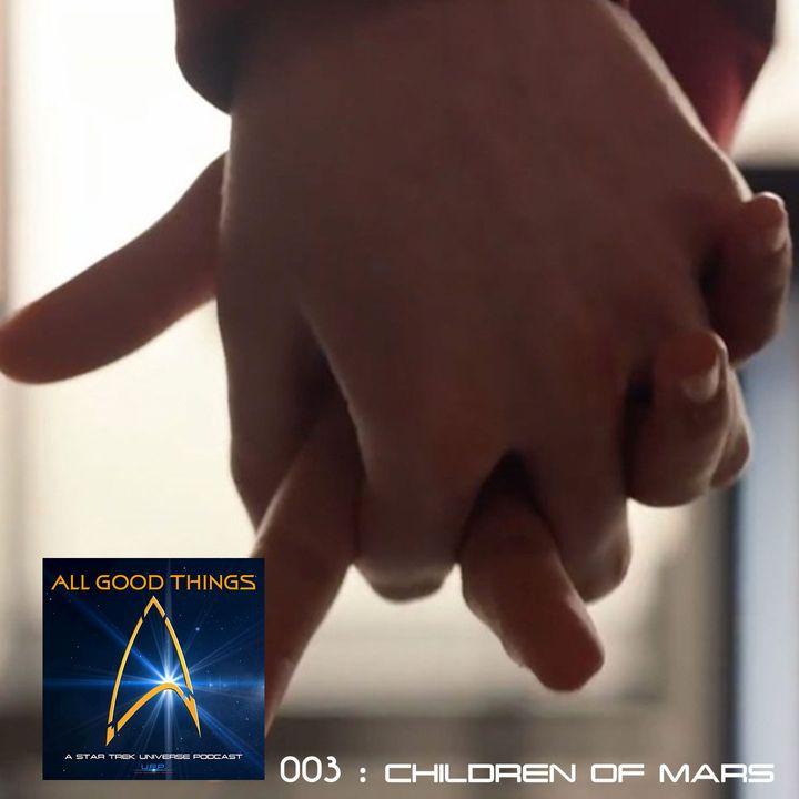 AGT: 003: Children of Mars
