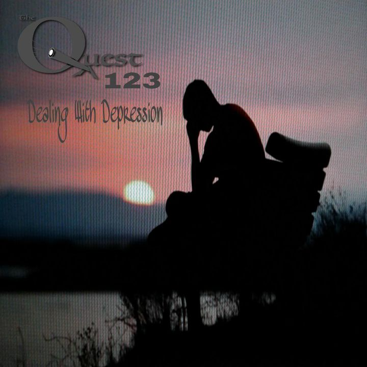 The Quest 223. Dealing With Depression