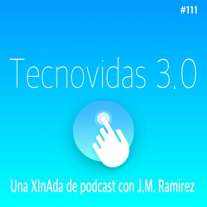 Cap 111 Una XInAda de podcast con @jmramirez