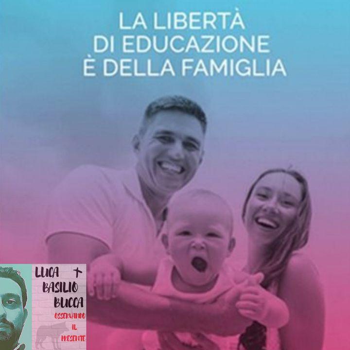 La libertà di educazione è della famiglia