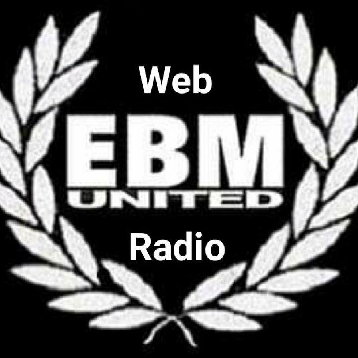 Ep 4 - EBM UNITED Web Radio's Show 2019
