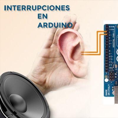 94. Por qué usar las interrupciones en Arduino, todo lo que necesitas saber