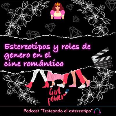 Estereotipos y roles de género en el cine romántico