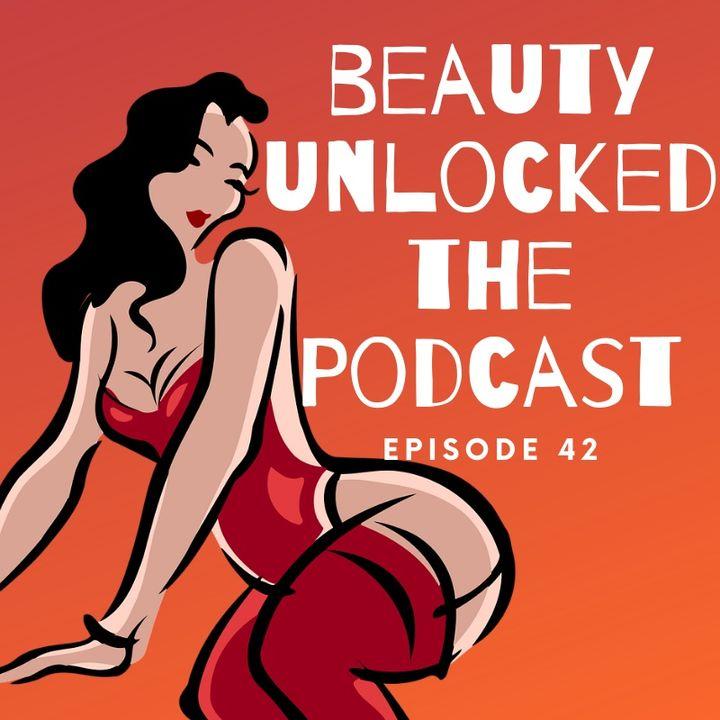 EP - 42 - Decolonizing Beauty