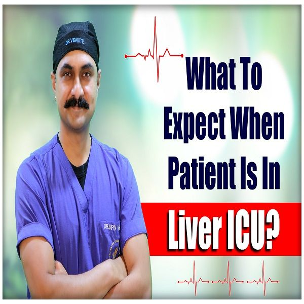 5 Minutes On Liver Transplant in Hindi | Podcast -  3 | What to Expect When Patient is in Liver ICU?