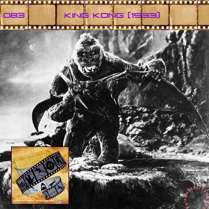 FF: 083: King Kong (1933)