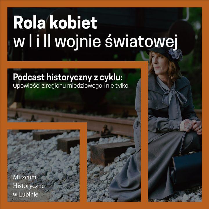Rola kobiet w I i II wojnie światowej