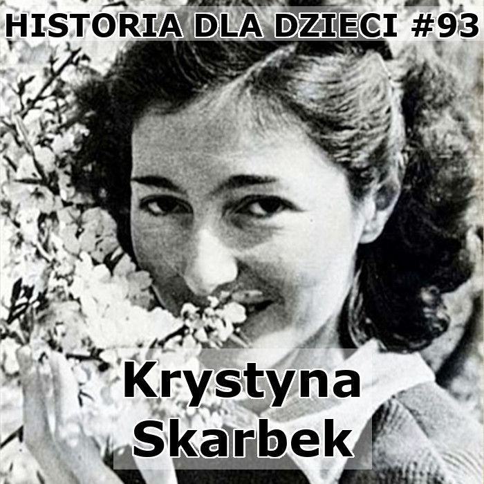 93 - Krystyna Skarbek